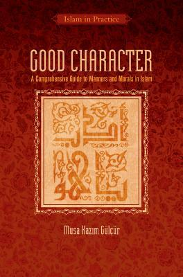 Good Character by Musa Kazim GulCur