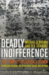 Deadly Indifference