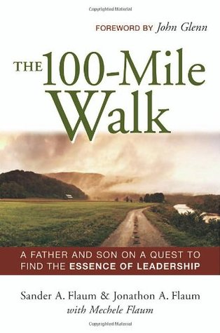 The 100-Mile Walk by Sander A. Flaum