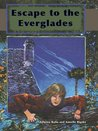 Escape to the Everglades (Florida Historical Fiction for Youth)