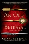 An Old Betrayal: A Charles Lenox Mystery