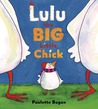 Lulu the Big Little Chick