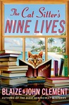 The Cat Sitter's Nine Lives (A Dixie Hemingway Mystery #9)