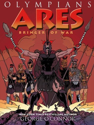 Ares: Bringer of War (Olympians, #7)