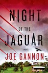 Night of the Jaguar: A Novel