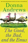 The Good, the Bad, and the Emus by Donna Andrews