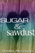 Sugar and Sawdust by Debbie McGowan