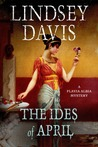 The Ides of April: A Flavia Albia Mystery