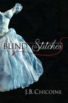 Blind Stitches by J.B. Chicoine