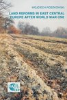 Land reforms in East Central Europe after World War One