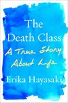 TestAsin_B00LO6WZIY_The Death Class: A True Story About Life
