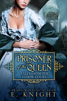 Prisoner of the Queen (Tales From the Tudor Court, #2)