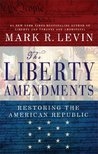TestAsin_B00LO71XWW_The Liberty Amendments: Restoring the American Republic