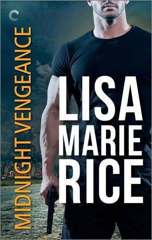 Men of Midnight 01 - Midnight Vengeance - Lisa Marie Rice