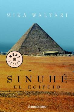 Download for free Sinuhé, el egipcio (The Egyptian) PDF by Mika Waltari