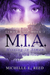 M.I.A.: Missing in Atman (Atman City, #2)