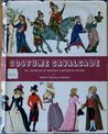 Costume Cavalcade: 689 Examples Of Historic Costume In Colour