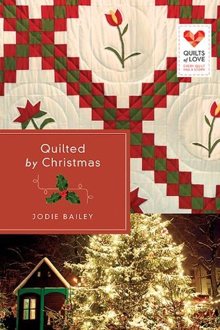 Quilted by Christmas: Quilts of Love Series