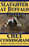 Slaughter at Buffalo Creek (The Pony Soldiers, #1)