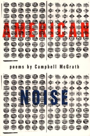 Campbell McGrath american noise