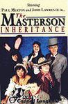 The masterson inheritance: series 1