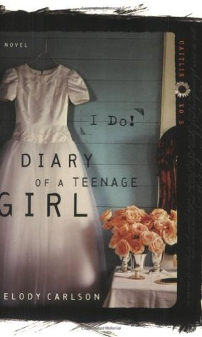 I Do! (Diary of a Teenage Girl #5)