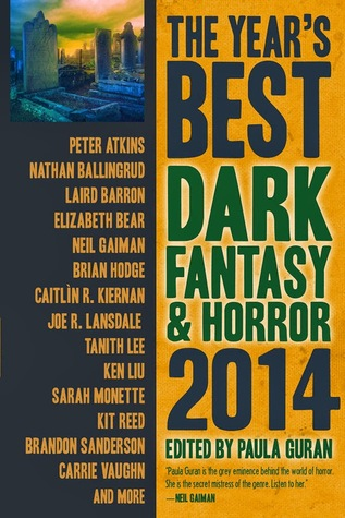 The Year's Best Dark Fantasy & Horror, 2014 Edition