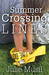 The Summer of Crossing Lines by Julie Musil