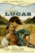 Loving Lucas (The Ladies of Cascade Creek #1)