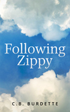 Following Zippy by C.B. Burdette