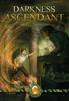 Darkness Ascendant (The Catmage Chronicles, #2)