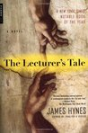 The Lecturer's Tale: A Novel