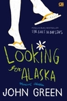 Looking for Alaska - Mencari Alaska