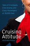 TestAsin_B00LSSK62A_Cruising Attitude: Tales of Crashpads, Crew Drama, and Crazy Passengers at 35,000 Feet