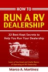 How To Run a RV Dealership (How To Run a Dealership Book 1)