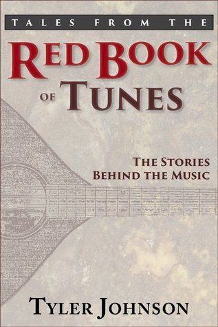 Tales from the Red Book of Tunes by Tyler  Johnson