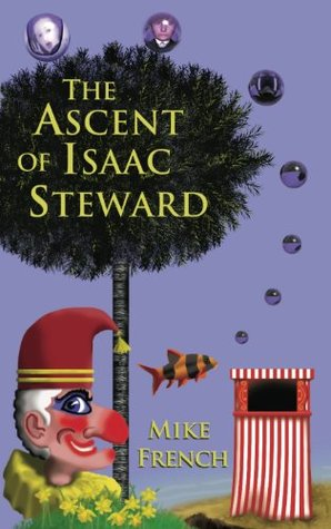 TestAsin_B00LSSNTTM_The Ascent of Isaac Steward (TestAsin_B00LSSNTTM_Dandelion Trilogy Book 1)