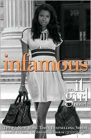 Infamous (It Girl Series #7)