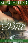 Damage Done (Real Romance Collection Book 3)