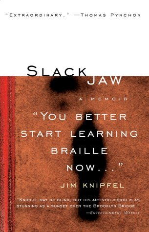 Slackjaw by Jim Knipfel