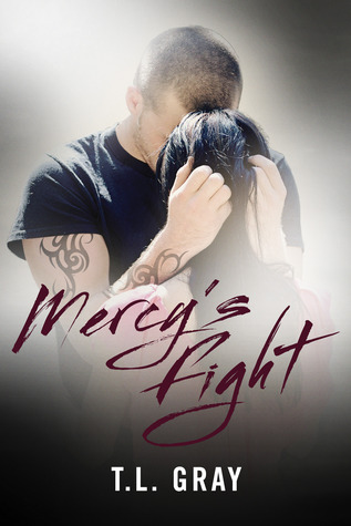 Mercy's Fight by T.L.  Gray
