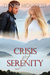 Crisis of Serenity by Denise Moncrief