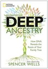 Deep Ancestry, 2nd Edition: How DNA Reveals the Roots of Your Family Tree