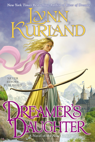 Review: Dreamer's Daughter by Lynn Kurland