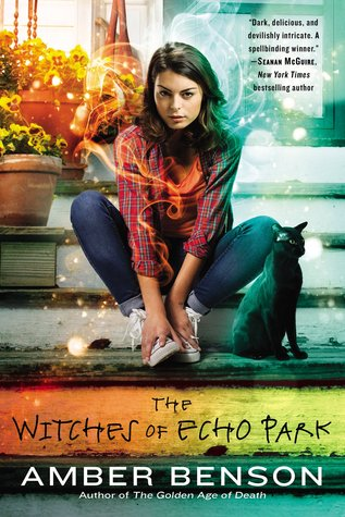 The Witches of Echo Park (The Witches of Echo Park, #1)