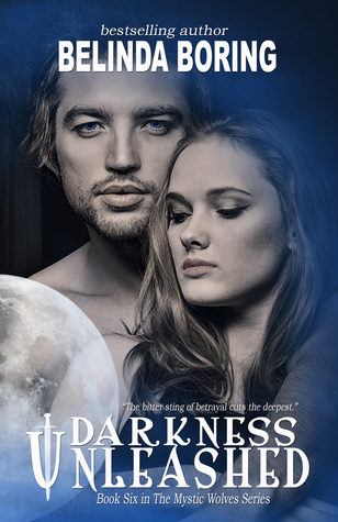 Darkness Unleashed (Mystic Wolves, #6)