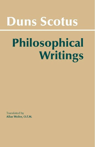 Philosophical Writings by John Duns Scotus