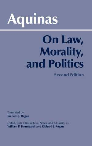 On Law, Morality, and Politics by Thomas Aquinas