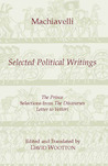 Machiavelli: Selected Political Writings
