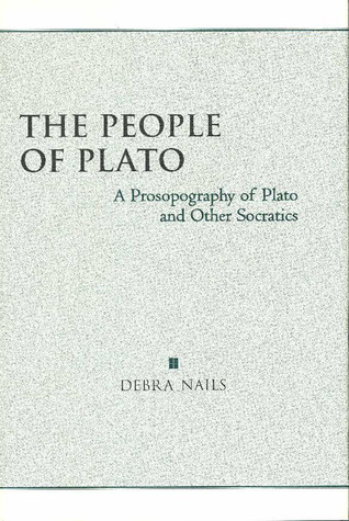The People of Plato by Debra Nails